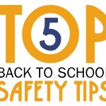 Top 5 Back-To-School Safety Tips